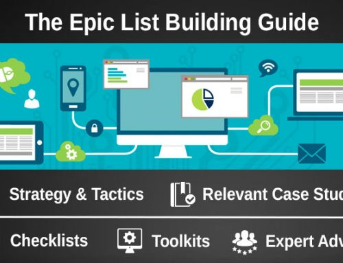 The Epic Email List Building Guide