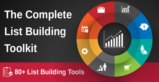 The List Building Toolkit: 80 Tools, Apps & Plugins