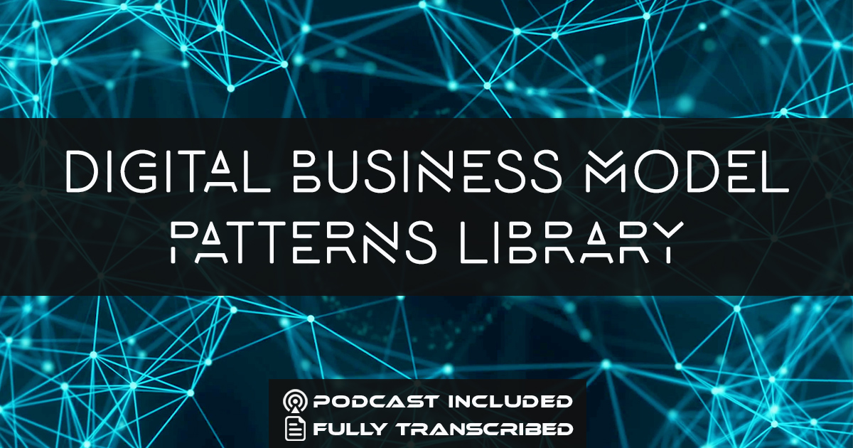 Digital Business Model Patterns Examples