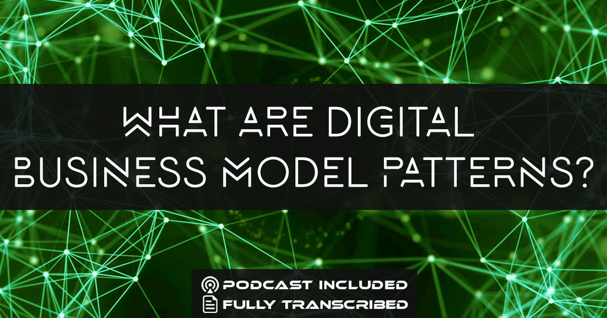 What are Digital Business Model Patterns?